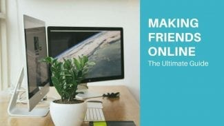 How to Make Friends Online (Guide for Introverts)