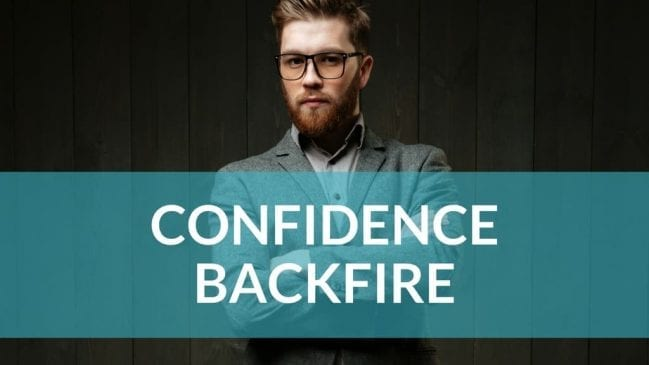 Why some become LESS likable when they try to be confident