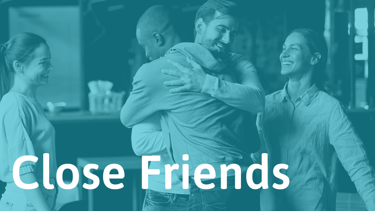 How to become close friends with anyone
