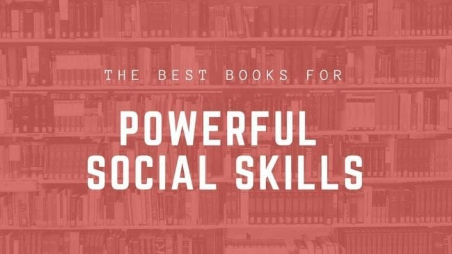 35 Best Social Skills Books for Adults Reviewed & Ranked
