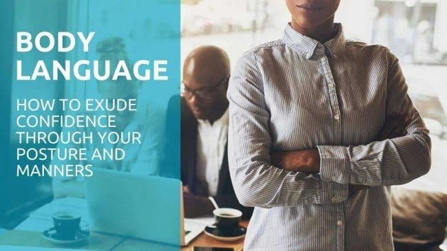 21 Ways to Get a Confident Body Language (With Examples)