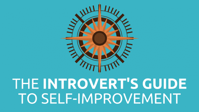 The Introvert's Guide to Personal Development (+Goals)