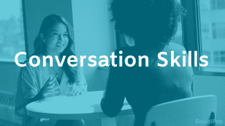 How to improve conversation skills – 11 ways that work