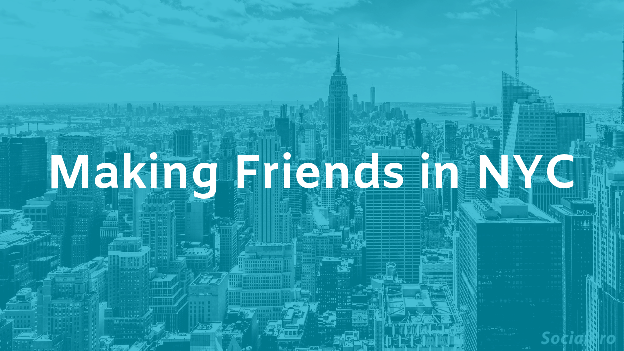 How to make friends in New York City