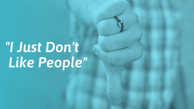 """I Hate People"" – What to Do When You Don't Like People"