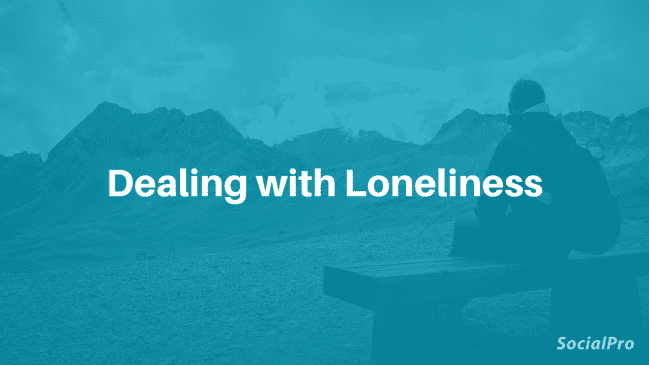 """I'm so lonely"" – 16 ways to deal with loneliness"