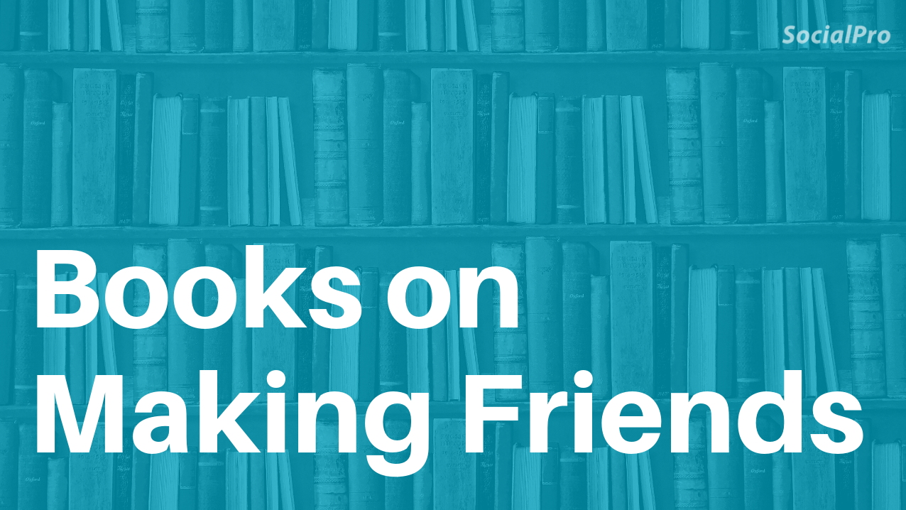 Books on how to make friends