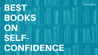 18 Best Self-Confidence Books Reviewed and Ranked (2021)