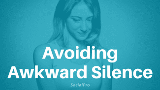 How to Avoid Awkward Silence (When You Have Nothing to Say)