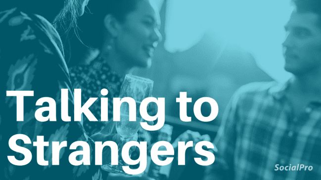 How to talk to strangers – 20 tips