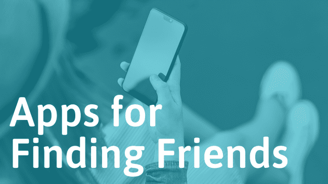 21 Apps And Websites For Making Friends (That Actually Work)