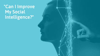 How To Improve Your Social Intelligence