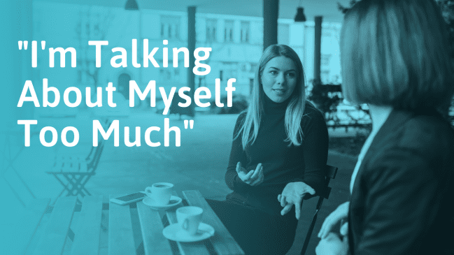 """""""I'm Talking Too Much About Myself"""" – SOLVED"""