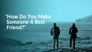 Wish You Had a Best Friend? Here's How to Get One