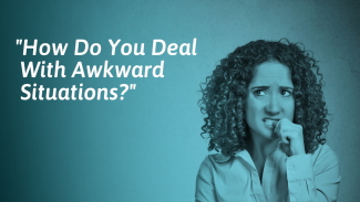17 Tips to Deal With Awkward and Embarrassing Situations