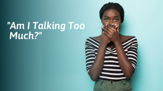 10 Signs You Talk Too Much (And How to Stop)