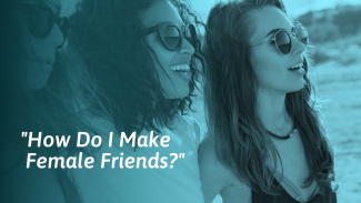 How to Make Female Friends (As a Woman)
