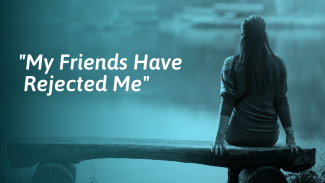Feeling Rejected by Your Friends? How To Deal With It