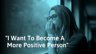 How to Be More Positive (When Life Is Not Going Your Way)
