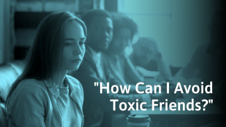 18 Types Of Toxic Friends (& How To Deal With Them)